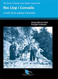 Resultado de imagen de roc llop i convalia l'exili d'un poeta miravetà